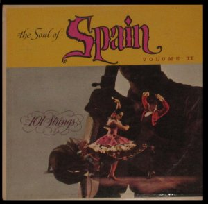 The Soul of Spain II - 101 Strings - Budget Sound LP SF-9900