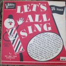 Let's All Sing - Ben Yost - Varsity Records VLP 6014 Rare 1953 LP