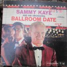 Sammy Kaye and His Orchestra - Ballroom Date - Columbia CL 1387