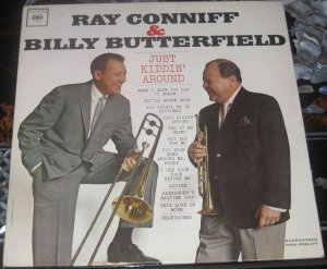 Ray Coniff & Ray Butterfield - Just Kiddin' Around ...