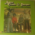Andrae Crouch & Disciples - Take The Message Everywhere - Light Records LS-5504-LP