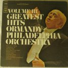 Greatest Hits Volume III - Ormandy Philadelphia Orchestra - Columbia Masterworks MS 7072