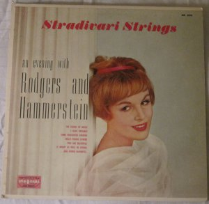 Stradivari Strings - An Evening with Rodgers and Hammerstein - Spin-O-Rama Records MK 3070