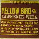 Lawrence Welk = Yellow Bird - Dot Records LP DLP 25,389