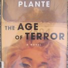 The Age of Terror - David Plante - St. Martin's Press, New York 1st ed. 1999