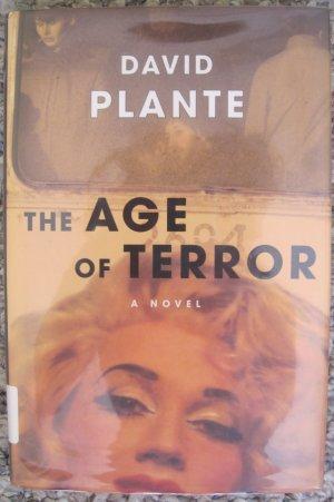 The Age of Terror - David Plante - St. Martin's Press, New York 1st ed. 1999