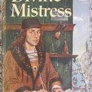 Divine Mistress- Frank G. Slaughter - Doubleday 1949