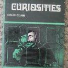 Human Curiosities - Colin Clair - Abelard Schuman 1968 1st ed.