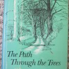 The Path Through The Trees - Christopher Milne - E.P. Dutton 1979 Hardback 1st ed.