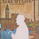 Take My Life - Winston Graham - Doubleday Hardcover 1967