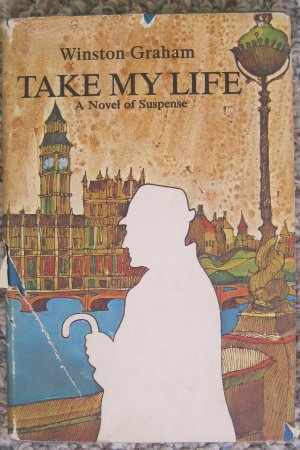 Take My Life - Winston Graham - Doubleday Hardcover 1967