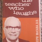 The Teacher Who Laughs - Joseph McCaba - Regular Baptist Press Paperback 1973