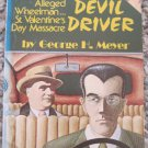 Al Capone Devil Driver - George H. Meyer - Acclaimed Books 1st ed. 1979