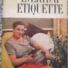 Everyday Etiquette - Amy Vanderbilt - Bantam Books 1957 Paperback