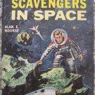 Scavegers In Space - Alan E. Nourse - Ace Books Paperback D-541