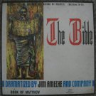 The Bible - Jim Ameche and Company - Book of Matthew - Abba Records 3 LP Box Set 1966; A