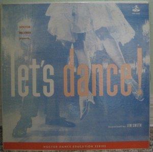 Let's Dance! - Jim Smith - Hoctor Dance Education series - Dance Records LP HLP-3067