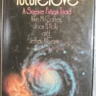 Futurelove, A Science Fiction Triad -  Bobbs-Merrill Book Club Edition Hardback 1977