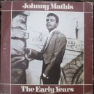 Johnny Mathis - The Early Years - Columbia House 1973 2P 6083