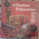 A Christmas to Remember - Columbia Special Products LP P 13845