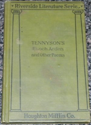 Tennyson's Enoch Arden and Other Poems - Riverside Literature Series (Hardback) 1895