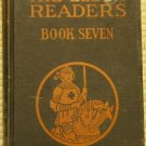 The Elson Reader Book Seven (Hardback) 1927
