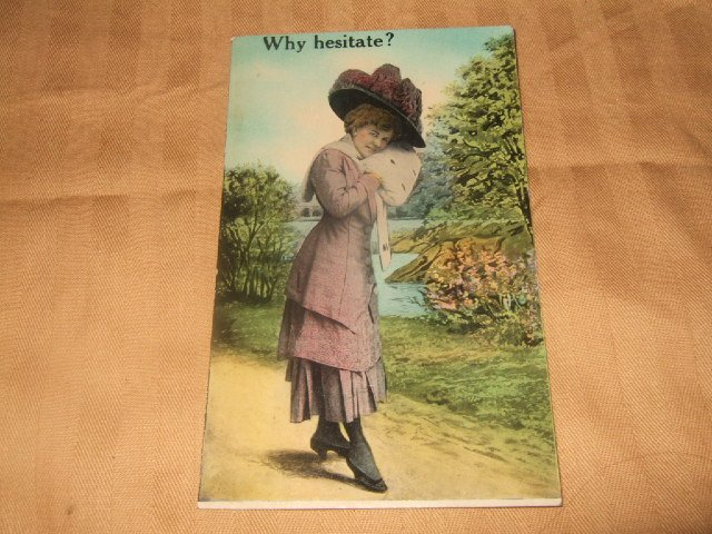 Why Hesitate? Postcard 1910's