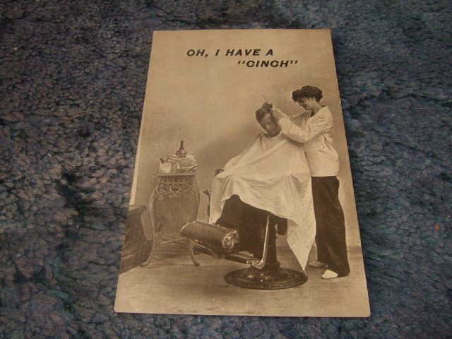 "Oh, I Have A ""Cinch"" 1910's Postcard"