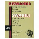 Swahili: A Foundation for Speaking, Reading, and Writing - 2nd Edition