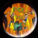 FUCK YOU MTV!  pinback button badge 1.25""