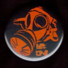 """Gas Mask #6 - GET ONE  pinback button badge 1.25"""