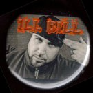 ILL BILL #1  pinback button badge 1.25""