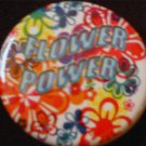 1 FLOWER POWER pinback button badge 1.25""