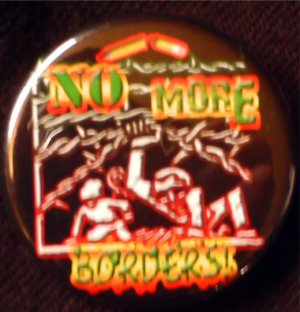 NO MORE BORDERS!  pinback button badge 1.25&quot;