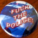 FUCK THE POLICE! - SPD SQUAD CAR pinback button badge 1.25&quot;