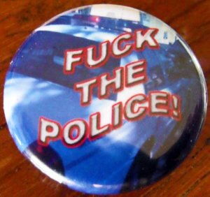 FUCK THE POLICE! - SPD SQUAD CAR pinback button badge 1.25""
