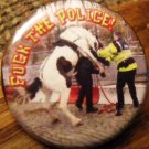 FUCK THE POLICE! - POLICE HORSE pinback button badge 1.25""
