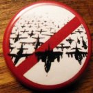 ANTI-BOMBING pinback button badge 1.25""
