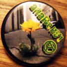 ANARCHY FLOWER IN CONCRETE pinback button badge 1.25""