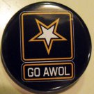 GO AWOL pinback button badge 1.25""