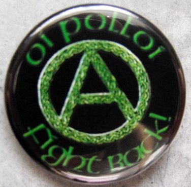 "OI POLLOI!  FIGHT BACK!  pinback button badge 1.25"""