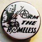 ARM THE HOMELESS pinback button badge 1.25""