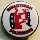 BIPARTISAN POLITRICKS  pinback button badge 1.25""