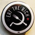 EAT THE RICH #3 pinback button badge 1.25""