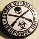 "ZOMBIE OUTBREAK RESPONSE UNIT pinback button badge 1.25"""