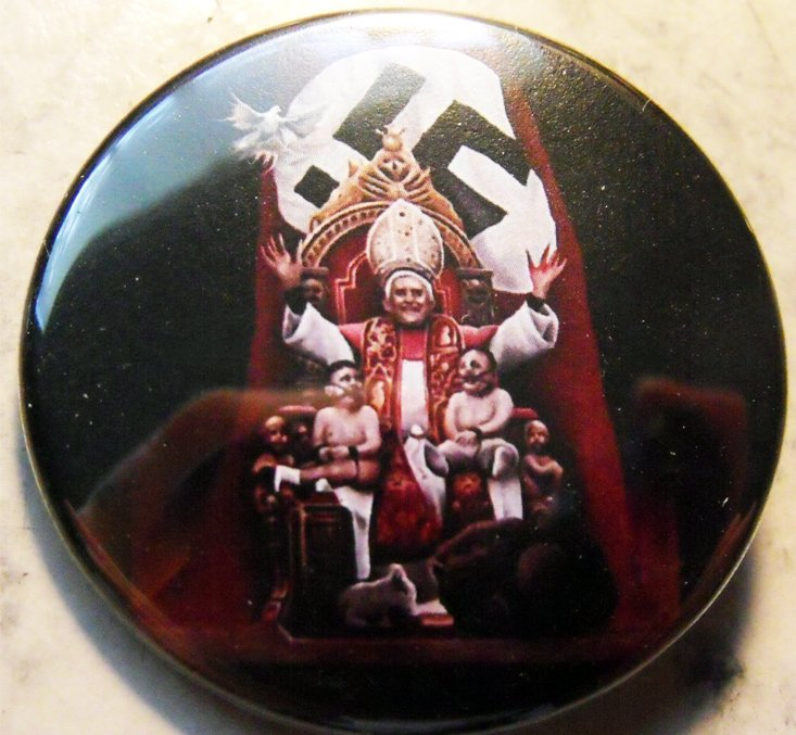 POPE BENEDICT IS A NAZI CHIMO pinback button badge 1.75""