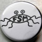 FLYING SPAGHETTI MONSTER pinback button badge 1.25""