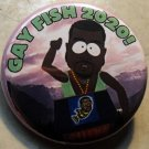 KANYE WEST - GAY FISH 2020 pinback button badge 1.25""
