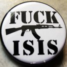 FUCK ISIS pinback button badge 1.25""