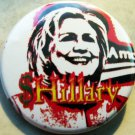 HILLARY CLINTON - SHILLARY pinback button badge 1.25""